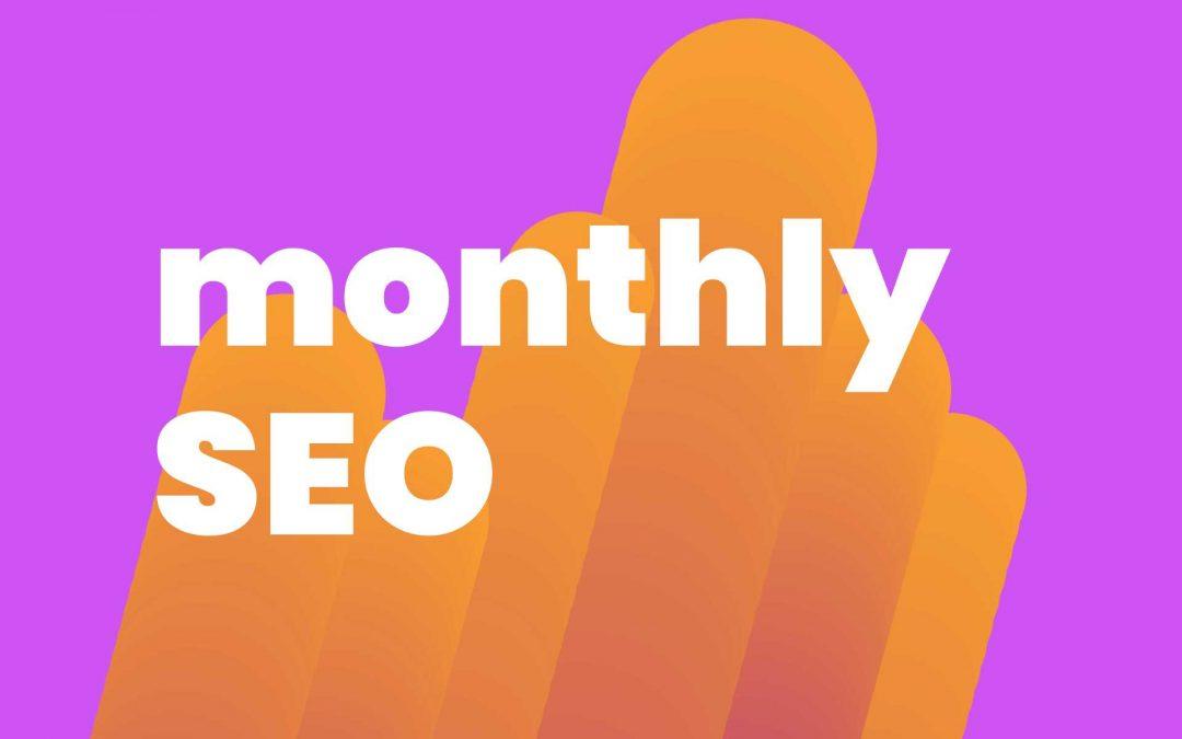 Benefits of monthly SEO